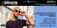 ►Simon DESUE◄ LIVE @ Bollwerk Graz