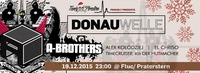 DONAUWELLE X-mas Edition with A-BROTHERS@Fluc / Fluc Wanne