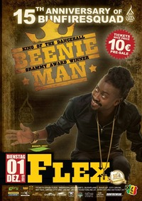 15th Anniversary of Bunfiresquad pres. Beenie Man@Flex