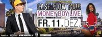 Money Boy LIVE- CASH FLOW TOUR@Cube One