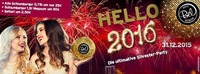 HELLO 2016 - Die Silvester Party@Disco Bel