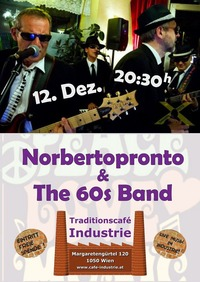 Norbertopronto & The 60s Band im Industrie!@Traditionscafe Industrie