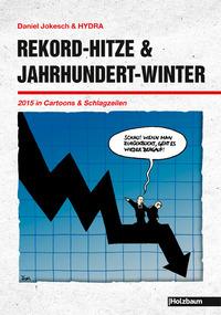 Buchpräsentation: Rekord-Hitze & Jahrhundert-Winter@Galerie der Komischen Künste