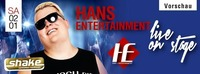 HANS ENTERTAINMENT live on stage