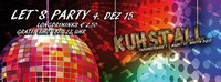 Let´s Party@Kuhstall