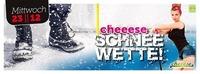 cheeese SCHNEEWETTE -FSK16-@Cheeese