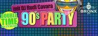 90's Party mit DJ Rudi Cavara