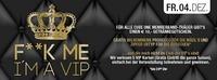 F**K me i´m a VIP@Cube One