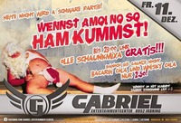 ►►►► WENNST AMOI NO SO HAM KUMMST! ◄◄◄◄@Gabriel Entertainment Center