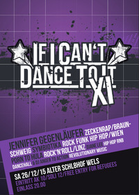 If I can't dance to it... XI