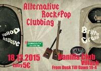 Alternative Rock&Pop Clubbing@Vanilla Club