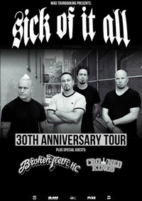 SICK OF IT ALL (us) + BROKEN TEETH (uk) + CROWNED KINGS (aus)
