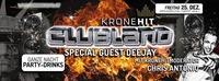 KroneHit CLUBLAND m. Chris Antonio & DJ Daniel Merano@Brooklyn