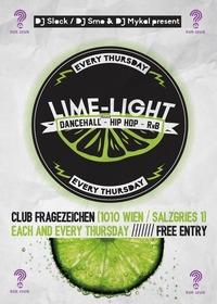 LIME LIGHT Thursdayz - Dancehall / Hip Hop / RnB@Club Fragezeichen