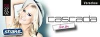 CASCADA -live im shake-