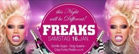 FREAKS - this Night will be DIFFERENT!!