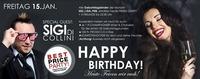 BEST PRICE PARTY & HAPPY BIRTHDAY! Mit SIGI di COLLINI Heute FEIERN WIR EUCH!