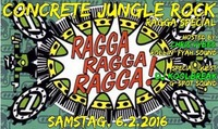 Concrete Jungle Rock: Ragga Ragga Ragga@Cselley Mühle