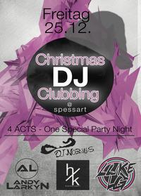 Christmas DJ Clubbing@Spessart