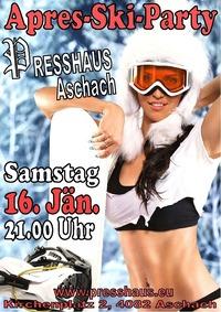 Apres-Ski-Party im Presshaus Aschach @Presshaus Aschach