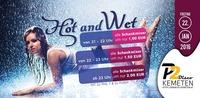 HOT & WET ★★ 1€ PARTY ★★ @ P2-Kemeten@Disco P2
