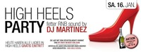 HighHeels-Party by DJ Martinez@Cube One