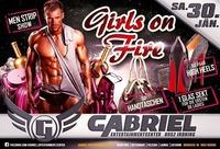 ██▓▒░ GIRLS on FIRE ░▒▓██@Gabriel Entertainment Center