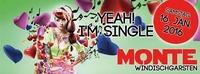 YEAH - I'm Single@Monte