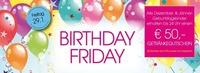 Birthday Friday @ Fledermaus@Fledermaus Graz