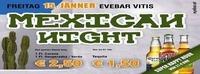 MEXICAN NIGHT@Discothek Evebar
