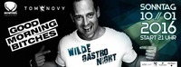 Wilde Gastro Night mit DJ Tom Novy