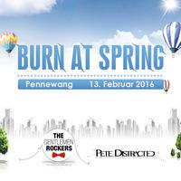 Burn at Spring 16