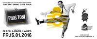 ELECTRO SWING ELITE TOUR 2016 - Tour DJ PHOS TONI (D)@Café Leopold