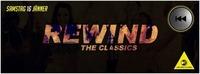 REWIND - The Classics@DieTischlerei