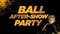 BALL AFTER SHOW PARTY@Rossini