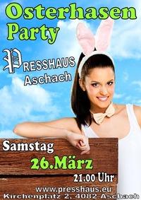 Osterhasen Party im Presshaus Aschach