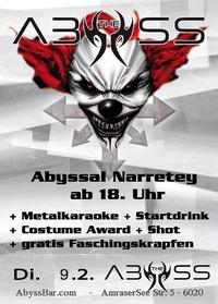 ABYSSal Narretey - Faschingsdienstag@Abyss Bar