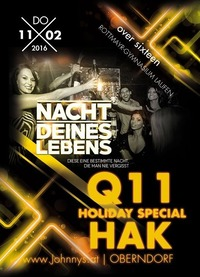 Die Nacht deines Lebens - HOLIDAY Special Q11 VS HAK +16@Johnnys - The Castle of Emotions