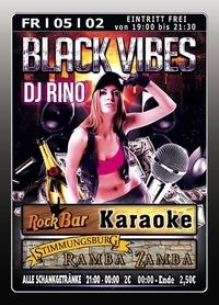 Black Vibes mit DJ RINO@Excalibur