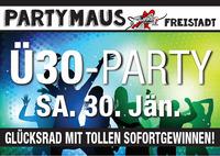 Ü30-PARTY@Partymaus Freistadt