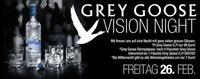Grey Goose Vision Night@Almrausch Weiz