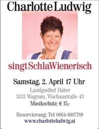 Charlotte Ludwig singt SchlaWienerisch@http://www.landgasthof-huber.at/
