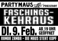 FASCHINGSKEHRAUS!@Partymaus Freistadt