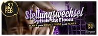 STELLUNGSWECHSEL - switch the floors@derHafen