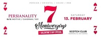 Persianality @ Scotch Club // 7 years Anniversary // Valentine's Special // 13.02.2016