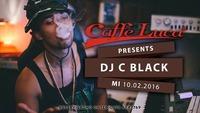 DJ C BLACK @Caffe Luca Mittwoch 10.02.@Caffé Luca