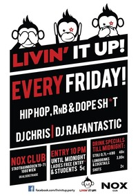 LIVIN IT UP! Every Friday!