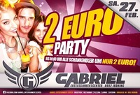 2 € PARTY@Gabriel Entertainment Center