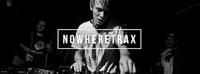 NOWHERETRAX w/ DJ SLOW (PELICAN FLY | PARIS)@Aftershave Club