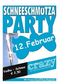 Schneeschmötza Party@Crazy